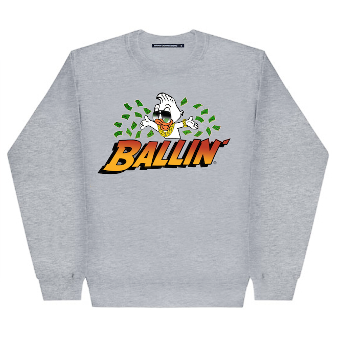 BALLIN DUCK SWEATSHIRT