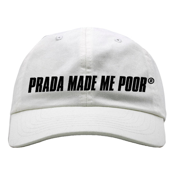 MADE ME POOR HAT