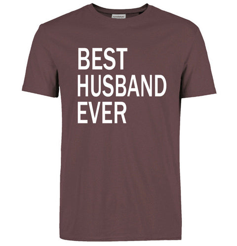Funny Printed BEST HUSBAND EVER T Shirt Fashion Casual