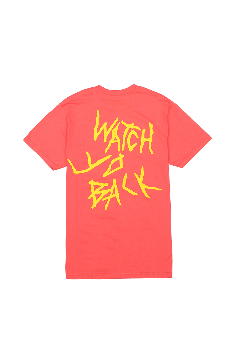 Watch Yo Back T-Shirt