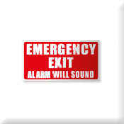 Emergency Exit Alarm will sound