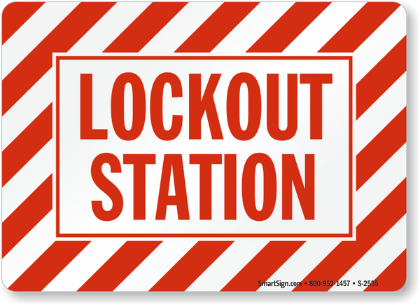 Lockout Station Sign