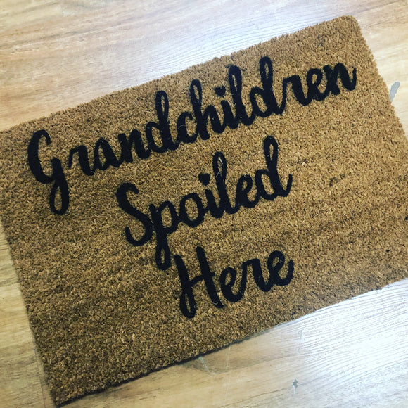 Grand Children Spoiled Here Door Mat