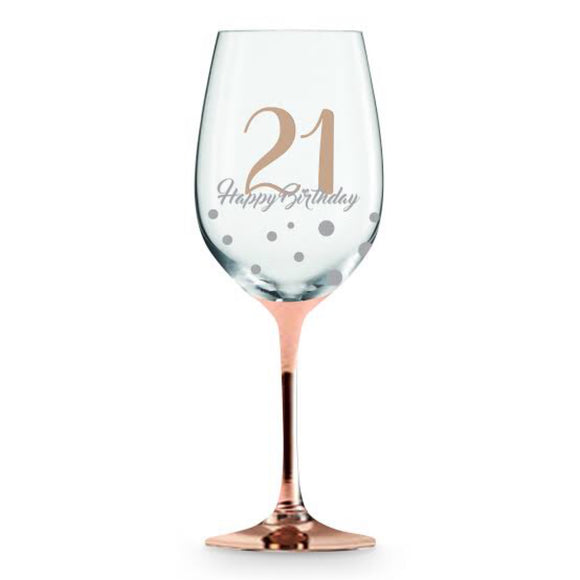 21 Happy Birthday Rose Gold Wine Glass