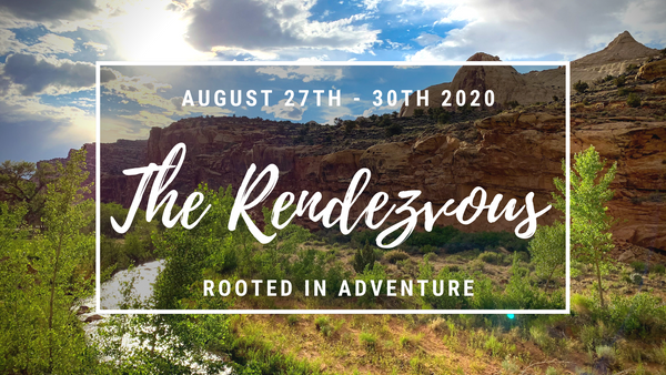 Rooted in Adventure 2020 Rendezvous