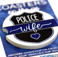 """Police Wife"" Car Coaster"