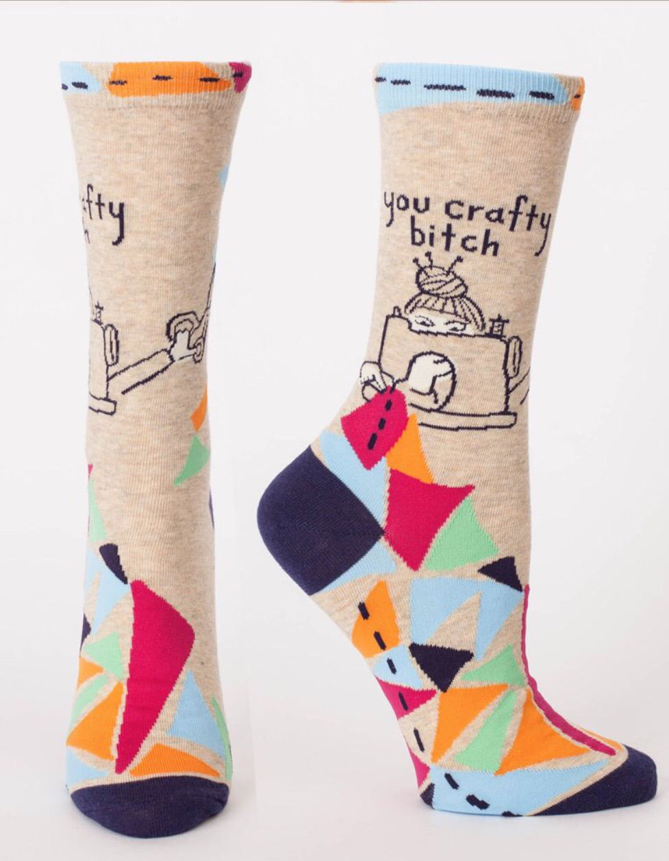You crafty b**ch  Socks