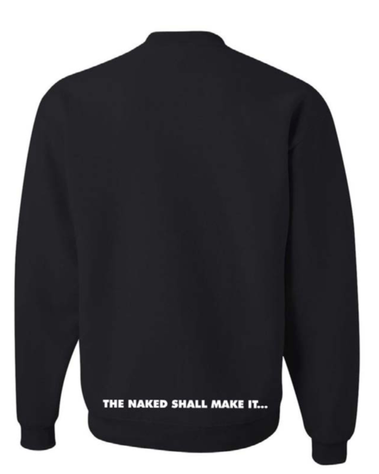 RAINERS / THE NAKED SHALL MAKE IT Sweatshirt in Black