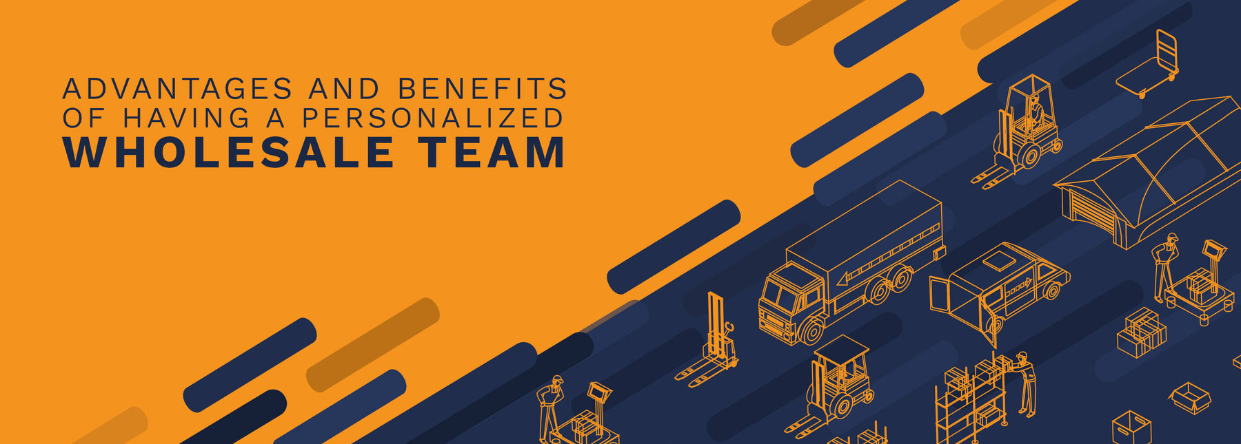 The advantages and benefits of having a personalized wholesale team