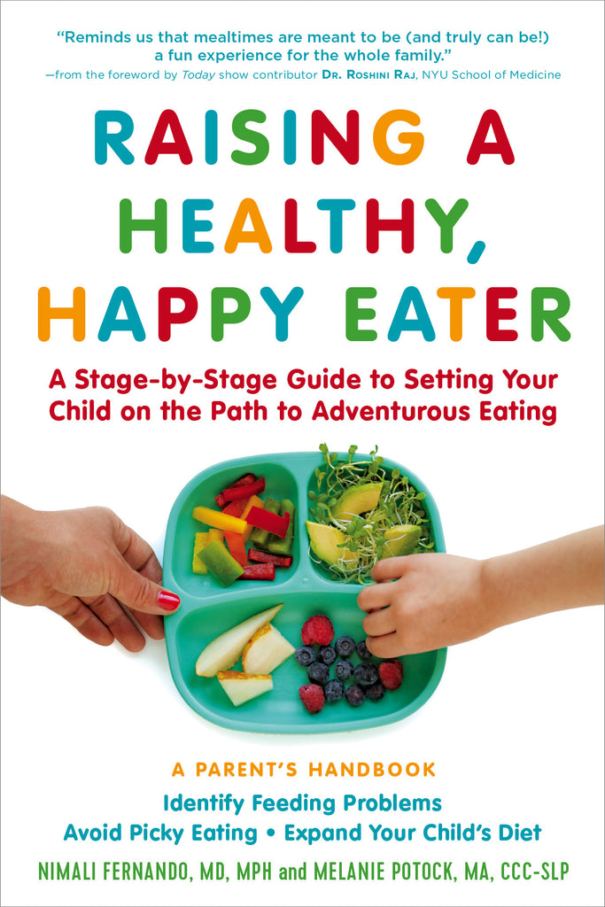 Raising a Healthy, Happy Eater The Experiment Special Needs Essentials