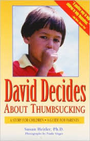 David Decides about Thumbsucking: A Story for Children, a Guide for Parents Reading Matters specialneedsessentials