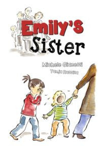Emily's Sister by Michele Gianetti Michele Gianette Special Needs Essentials