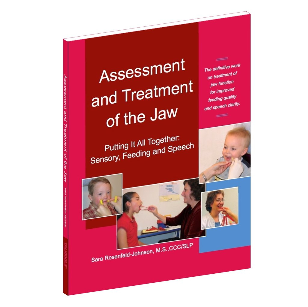 Assessment and Treatment of the Jaw TalkTools specialneedsessentials