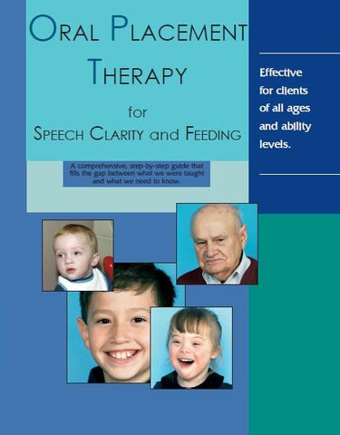 Oral Placement Therapy (OPT) for Speech Clarity and Feeding (with OME Poster) TalkTools Special Needs Essentials