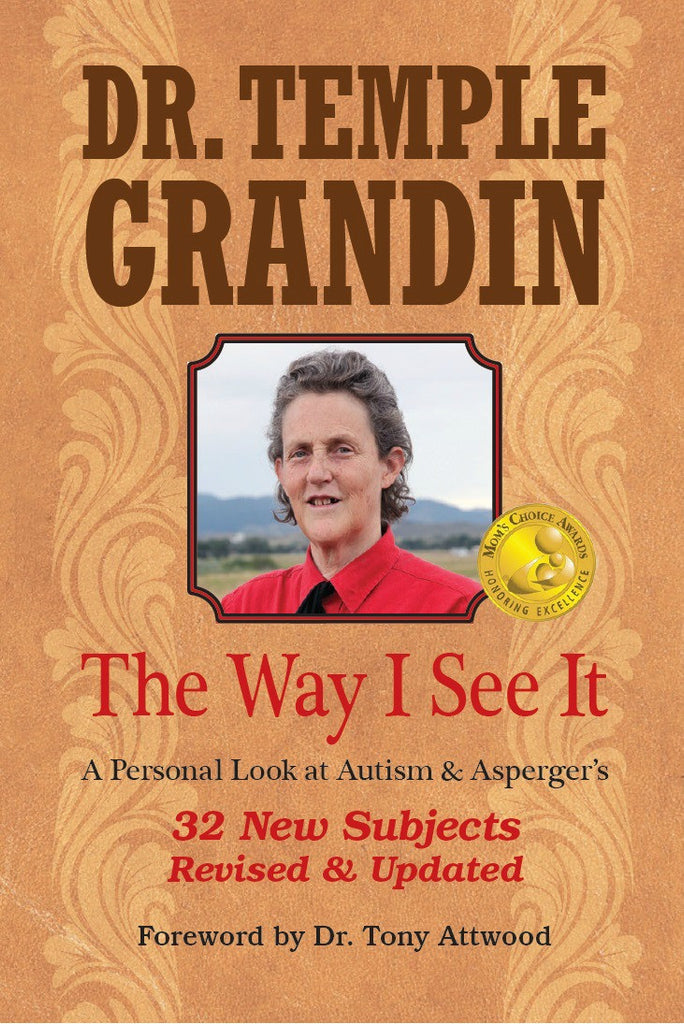 The Way I See It - A Personal Look at Autism and Asperger's - Dr. Temple Grandin Future Horizons Special Needs Essentials