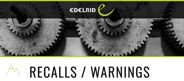 Find out Edelrid product Recalls / Warnings