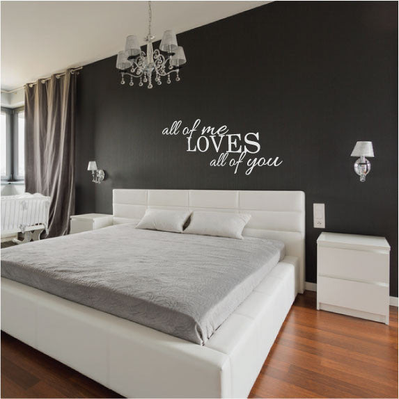 ... Wall Sticker Bedroom Love Quote   All Of Me Loves All Of You In White  ... Part 82