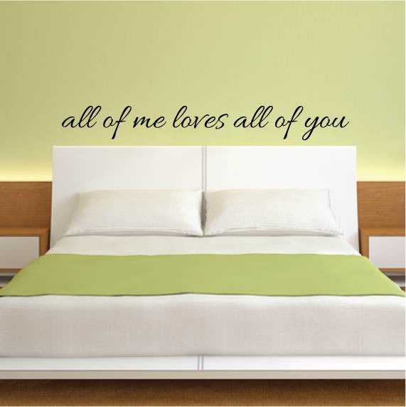 Cute All Of Me Loves All Of You Wall Decor Images - Wall Art Design ...