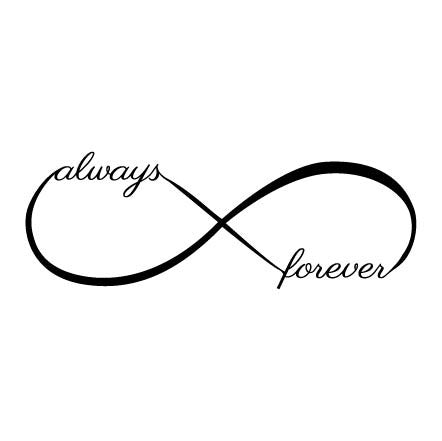 Wall Sticker Love Quote - Always and Forever Infinity ...
