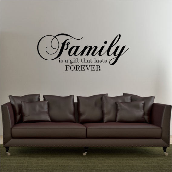 Wall Quotes | Family A Gift That Lasts Forever Wall Sticker Quote Fixate