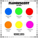 Fluorescent Vinyl (651 Equivalent) 12x12 Sheet