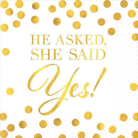 He asked, She said YES! metallic napkins- 16pc