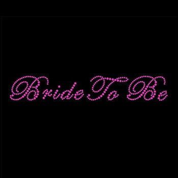 "Rhinestone Iron On- Pink ""Bride to Be"""