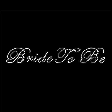 "Rhinestone Iron On- ""Bride To Be"""