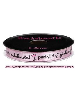 Girls Night Out: Celebrate Ribbon, Spool - Bachelorette Superstore - Bachelorette Party Ideas