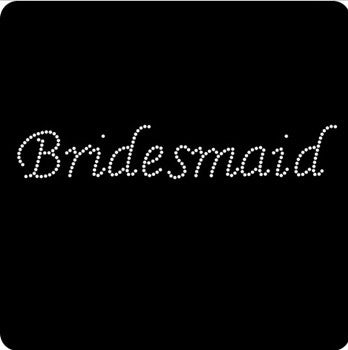 Rhinestone Iron On Transfer - 'Bridesmaid'