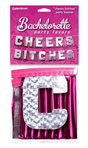 'Cheers Bitches' Banner - Bachelorette Superstore - Bachelorette Party Ideas