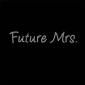 "Rhinestone Iron On- ""Future Mrs"""