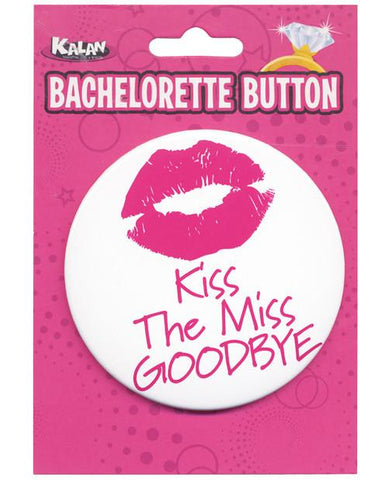 Kiss The Miss Goodbye Button, 1 pc - Bachelorette Superstore - Bachelorette Party Ideas