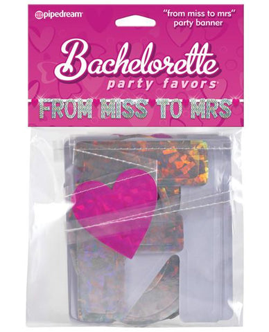 From Miss to Mrs. Banner - Bachelorette Superstore - Bachelorette Party Ideas