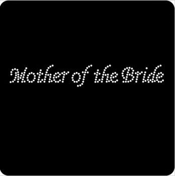 Rhinestone Iron On Transfer - 'Mother of the Bride'