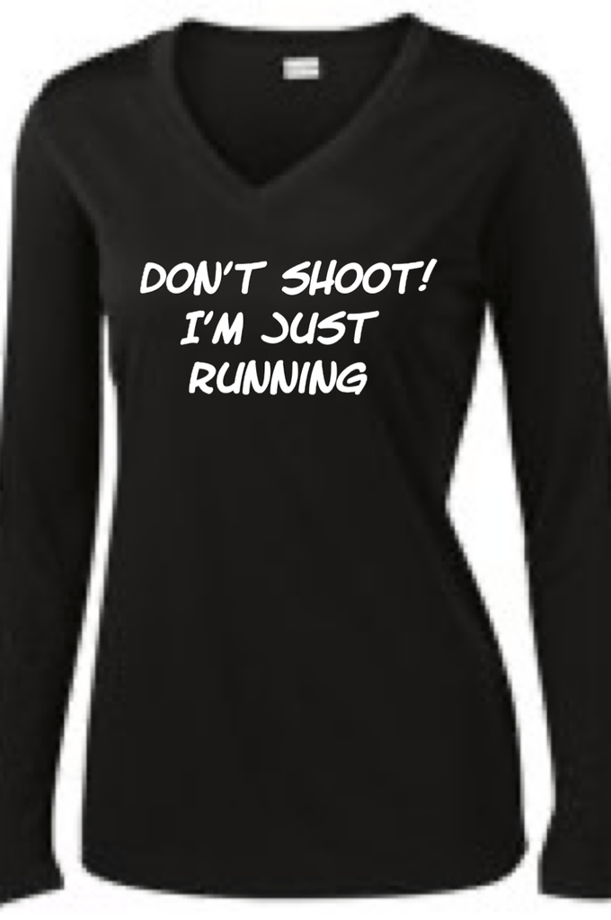 Don't Shoot I'm Just Running Long Sleeve T-shirt Long Sleeve T Sport Tek