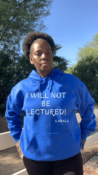 I Will Not Be Lectured Hoodie Hoodie Natural & Fit Designs S Royal Blue