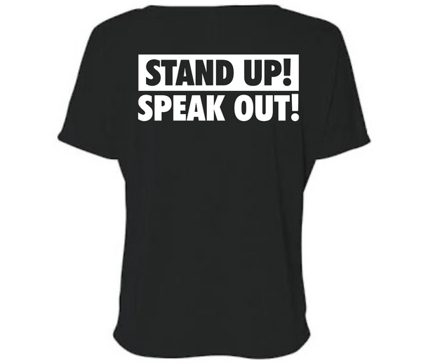 Silence Isn't An Option Stand Up! Speak Out! T-shirt T shirt Bella Canva