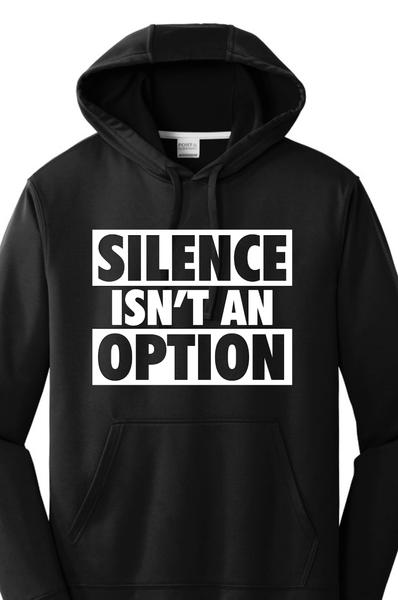 Silence Isn't An Option Hoodie Hoodie Port & Company