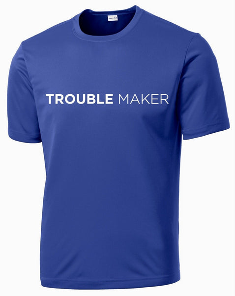 Men's Trouble Maker T-Shirt T shirt Sport Tek S Royal Blue