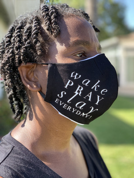 Face Coverings With A Message Face Covering Natural & Fit Designs Wake Pray Slay Everyday!