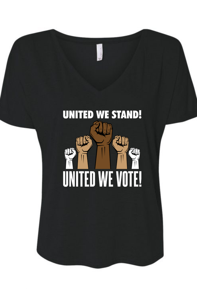 United We Stand United We Vote! T-shirt