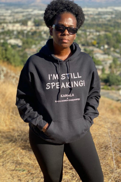 I'm Still Speaking Hoodie Hoodie Natural & Fit Designs