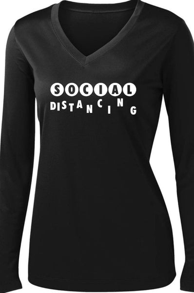 Social Distancing Since Day One! Long Sleeve T shirt Sport Tek