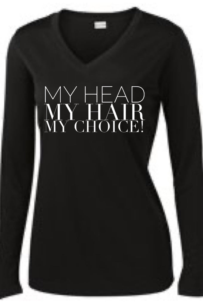 My Head My Hair My Choice Long Sleeve T Long Sleeve T Bella