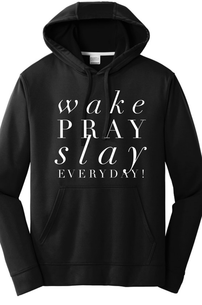 Wake Pray Slay Everyday Hoodie Hoodie J America