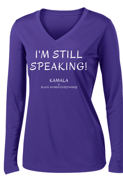 I'm Still Speaking Long Sleeve T-shirt Long Sleeve T Sport Tek S Purple