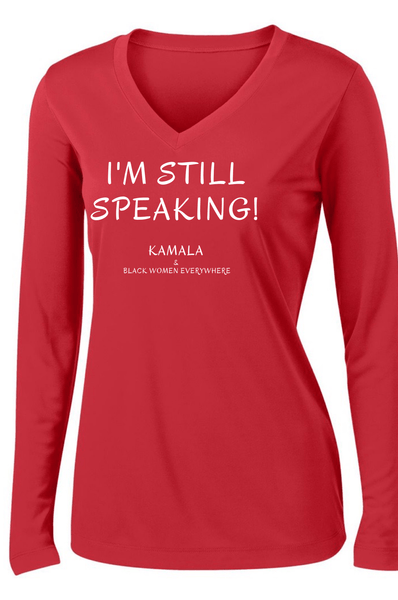 I'm Still Speaking Long Sleeve T-shirt Long Sleeve T Sport Tek S Red