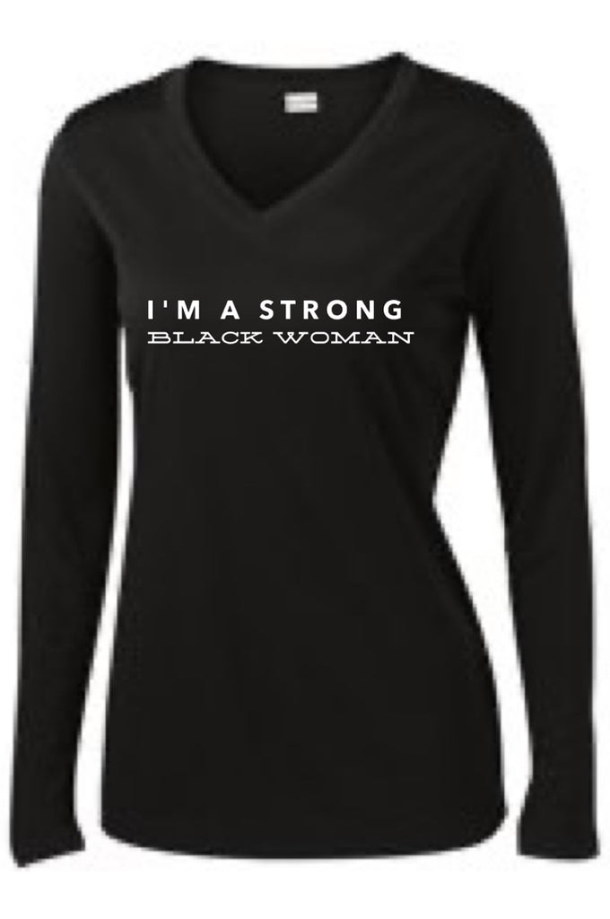 Strong Black Woman Long Sleeve T-Shirt Long Sleeve T Sport Tek