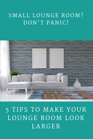 5 Tips to Make Your Lounge Room Look Larger